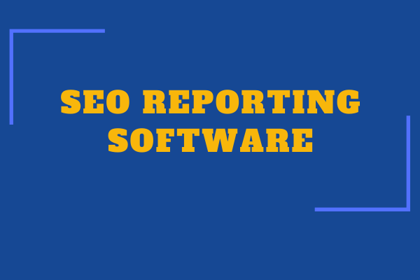 SEO reporting software: Our favorites