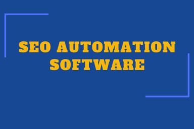 The Best Software for SEO Automation